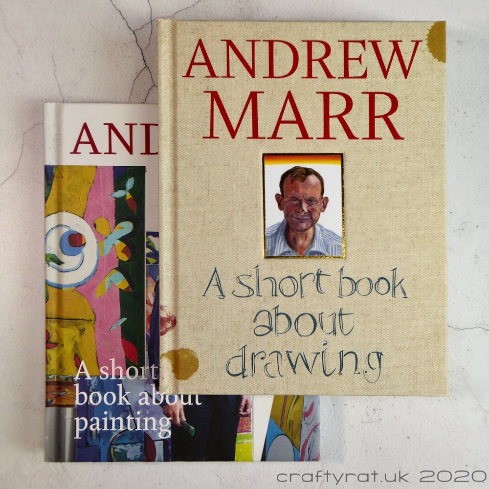 Two books by Andrew Marr: A Short Book about Drawing and A Short Book about Painting